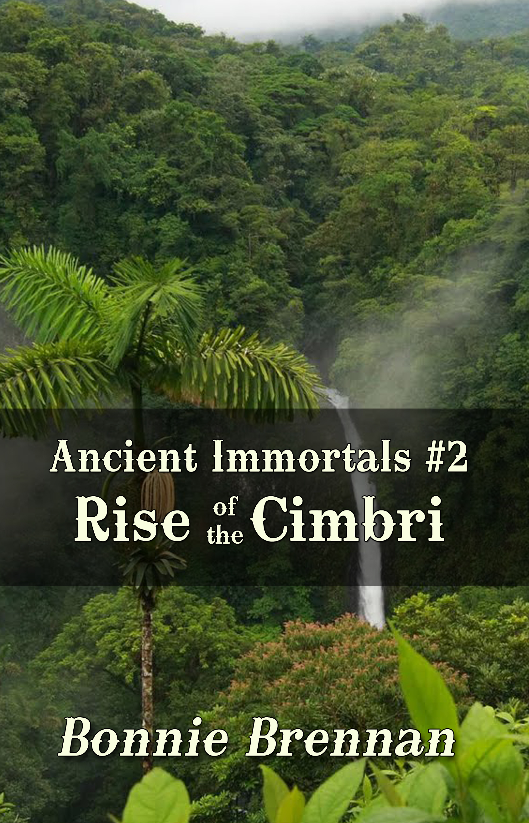 Ancient Immortals 2 Rise of the Cimbri | Fantasy Romance for Young Adults